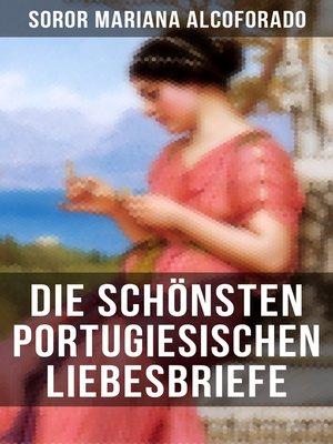cover image of Die schönsten portugiesischen Liebesbriefe