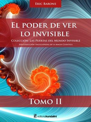 cover image of El poder de ver lo invisible