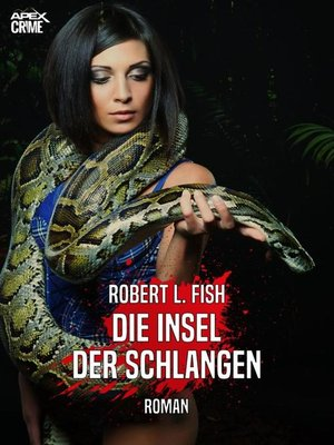 cover image of DIE INSEL DER SCHLANGEN