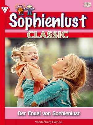 cover image of Sophienlust Classic 25 – Familienroman