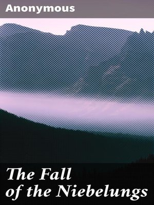 cover image of The Fall of the Niebelungs