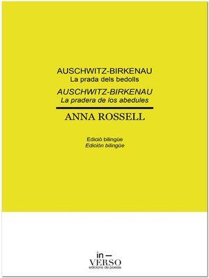 cover image of Auschwitz-Birkenau. La prada dels bedolls / Auschwitz-Birkenau. La pradera de los abedules