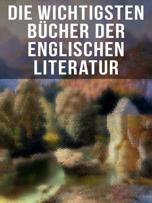cover image of Die wichtigsten Bücher der englischen Literatur