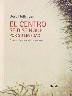 cover image of El centro se distingue por su levedad