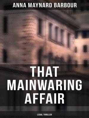 cover image of That Mainwaring Affair (Legal Thriller)