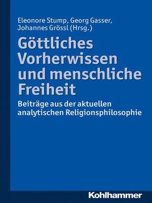 cover image of Göttliches Vorherwissen und menschliche Freiheit