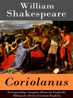cover image of Coriolanus--Zweisprachige Ausgabe (Deutsch-Englisch) / Bilingual edition (German-English)