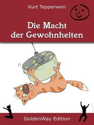 cover image of Die Macht der Gewohnheiten
