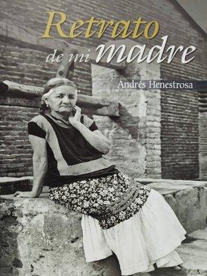cover image of Retrato de mi madre