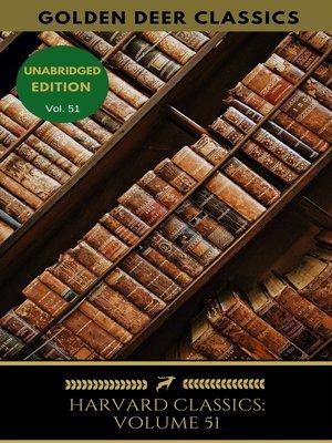 cover image of Harvard Classics Volume 51