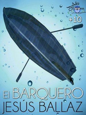 cover image of El barquero