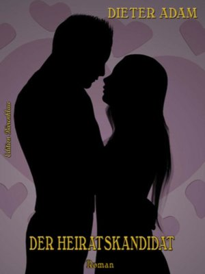 cover image of Der Heiratskandidat