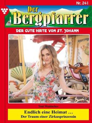 cover image of Der Bergpfarrer 241 – Heimatroman