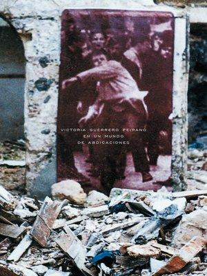 cover image of En un mundo de abdicaciones