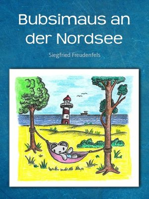cover image of Bubsimaus an der Nordsee