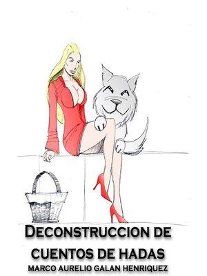 cover image of Deconstrucción de Cuentos de Hadas