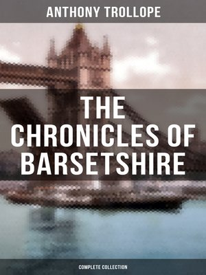 cover image of THE CHRONICLES OF BARSETSHIRE (Complete Collection)