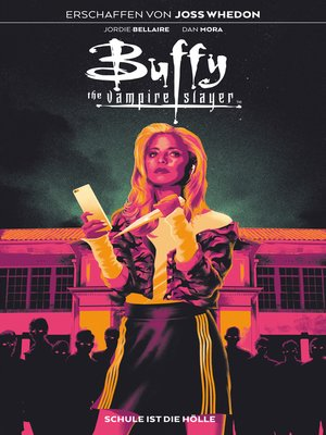 cover image of Buffy the Vampire Slayer, Band 1--Schule ist die Hölle