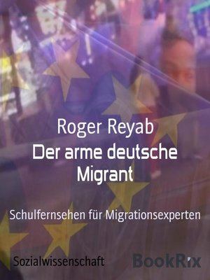 cover image of Der arme deutsche Migrant