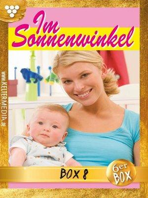 cover image of Im Sonnenwinkel Jubiläumsbox 8 – Familienroman