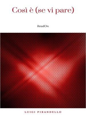 cover image of Così è (se vi pare)
