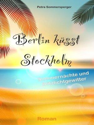 cover image of Berlin küsst Stockholm