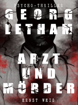 cover image of Georg Letham--Arzt und Mörder (Psycho-Thriller)