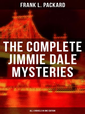cover image of The Complete Jimmie Dale Mysteries (All 4 Novels in One Edition)