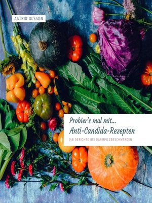 cover image of Probier's mal mit... Anti Candida-Rezepten