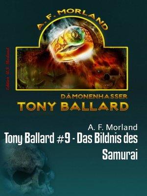cover image of Tony Ballard #9--Das Bildnis des Samurai