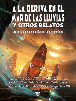 cover image of A la deriva en el mar de las lluvias y otros relatos