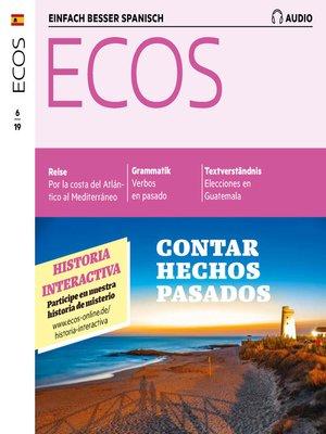 cover image of Spanisch lernen Audio--Von vergangenen Ereignissen erzählen