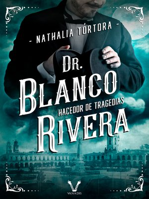 cover image of Dr. Blanco Rivera