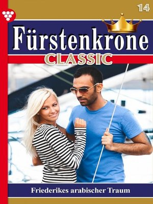 cover image of Fürstenkrone Classic 14 – Adelsroman