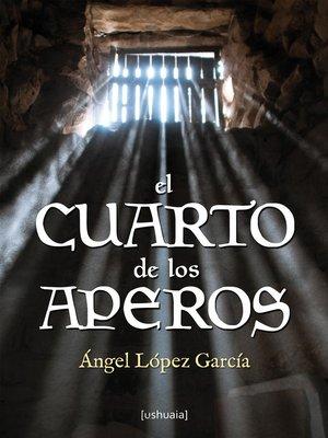 cover image of El cuarto de los aperos