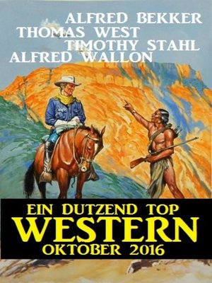 cover image of Ein Dutzend Top Western Oktober 2016