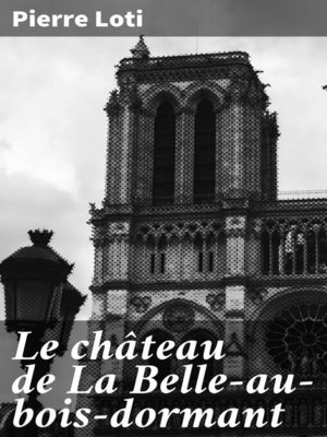 cover image of Le château de La Belle-au-bois-dormant