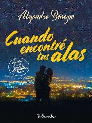 cover image of Cuando encontré tus alas