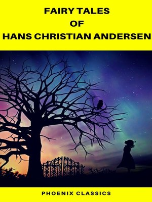 cover image of Fairy Tales of Hans Christian Andersen (Best Navigation, Active TOC) (Pheonix Classics)