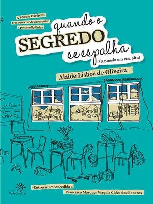 cover image of Quando o Segredo Se Espalha (a Poesia Em Voz Alta)
