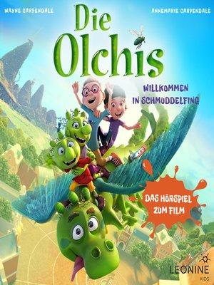 cover image of Die Olchis--Willkommen in Schmuddelfing (Hörspiel zum Kinofilm)