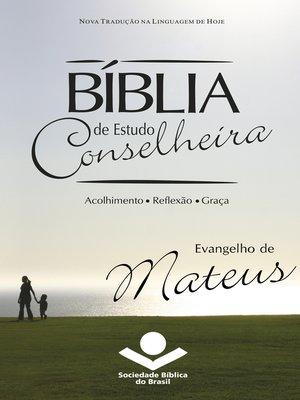 cover image of Bíblia de Estudo Conselheira--Evangelho de Mateus