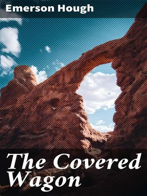 cover image of The Covered Wagon