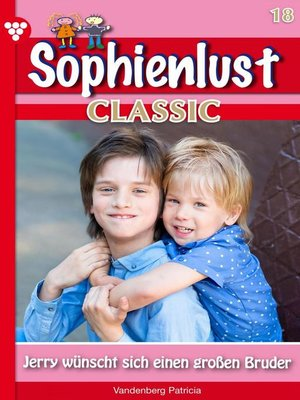 cover image of Sophienlust Classic 18 – Familienroman