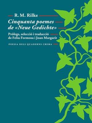 cover image of Cinquanta poemes de «Neue Gedichte»
