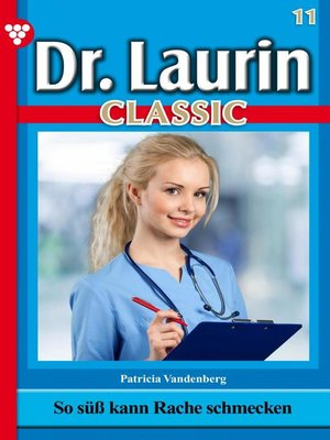 cover image of Dr. Laurin Classic 11 – Arztroman