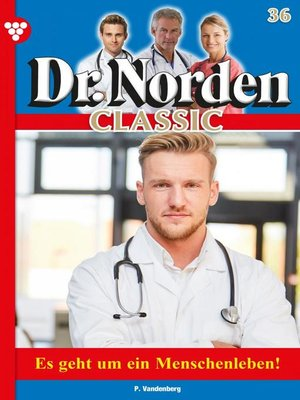 cover image of Dr. Norden Classic 36 – Arztroman