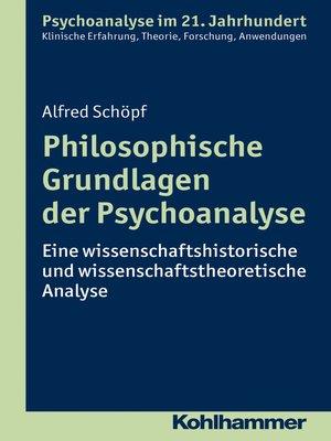 cover image of Philosophische Grundlagen der Psychoanalyse