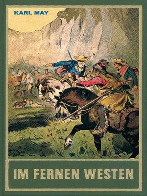 cover image of Im fernen Westen