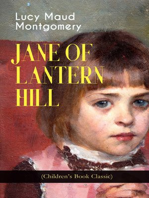 cover image of Jane of Lantern Hill (Children's Book Classic)